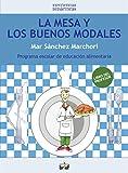 La Mesa Y Los Buenos Modales. Libro Del Profesor (Experiencias Didácticas)