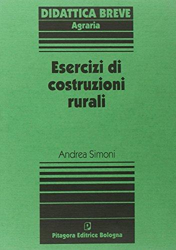 Esercizi di costruzioni rurali di Andrea Simoni
