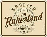 Original RAHMENLOS® Blechschild: Endlich im Ruhestand - Jetzt offiziell