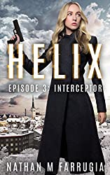 Helix: Episode 3 (Interceptor) (English Edition)