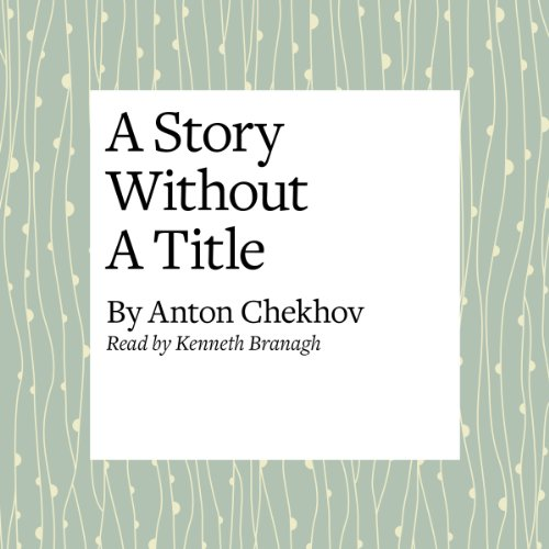 A Story Without a Title  Audiolibri