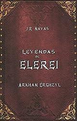 Leyendas de Elereí: Arkhan Ergzhyl