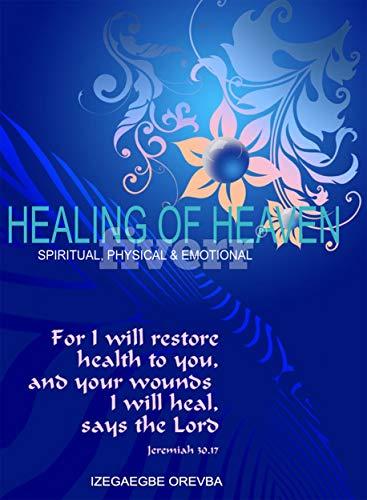 Healing of Heaven (English Edition)