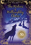 The Wolves Of Willoughby Chase (The Wolves Of Willoughby Chase Sequence)