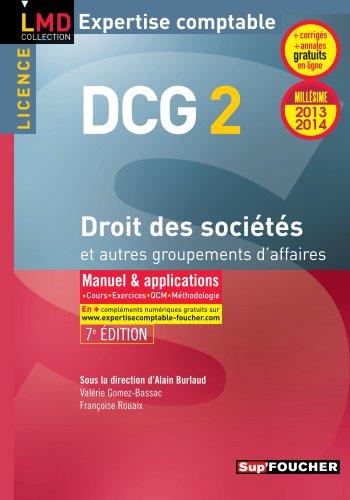 DCG 2 Droit des sociétés et autres groupements d'affaires 7e édition Millésime 2013-2014