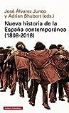 Nueva historia de la España contemporánea. 1808-2018 (Ensayo)