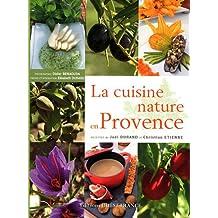 La cuisine nature en Provence