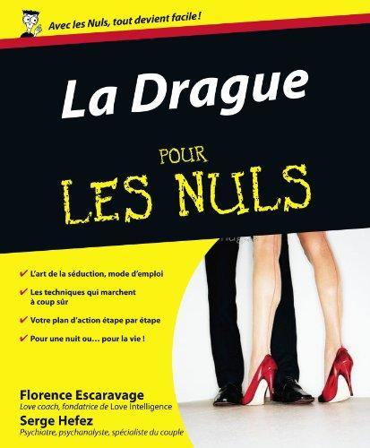 Télécharger La Drague Pour les Nuls PDF Fichier