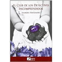 Club De Los Detectives Incomprendidos, El