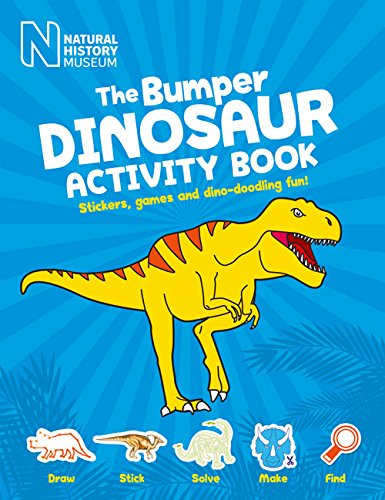 The Bumper Dinosaur Activity Book: Stickers, games and dino-doodling fun (Natural History Museum)