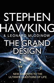 The Grand Design von [Hawking, Stephen, Leonard Mlodinow]