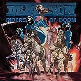 Songtexte von Deathrow - Riders of Doom