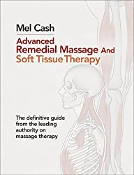 Advanced Remedial Massage by Mel Cash (2012-04-05)