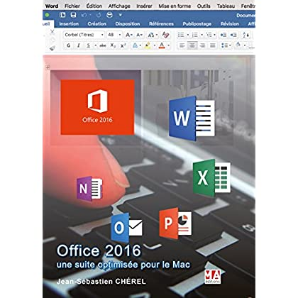 Office 2016, une suite optimisée pour le Mac