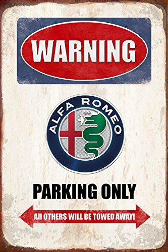Warning Alfa Romeo parking only blechschild