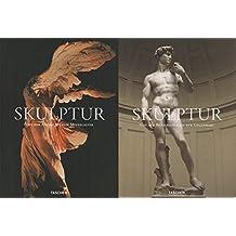 Skulptur - Von der Antike bis zur Gegenwart: 25 Jahre TASCHEN