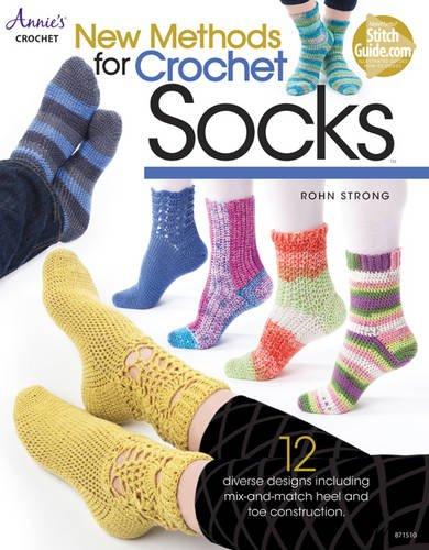 New Methods for Crochet Socks: 12 Diverse Designs por Rohn Strong