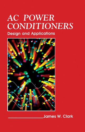 AC Power Conditioners: Design and Application Power Supply Conditioner