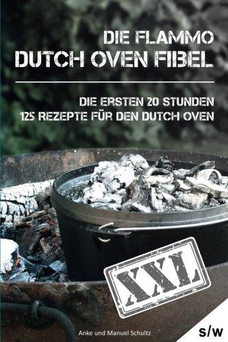 Dutch Oven Fibel XXL - Die ersten 20 Stunden thumbnail