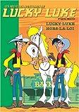 """Afficher """"Les nouvelles aventures de Lucky Luke n° 5 Lucky Luke hors-la-loi"""""""