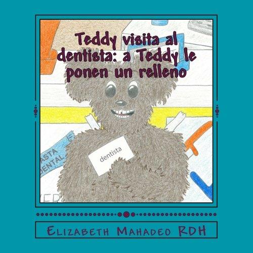 Teddy visita al dentista: a Teddy le ponen un relleno