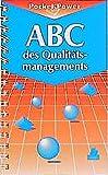 ABC des Qualitätsmanagements - Gerd F. Kamiske, Jörg-Peter Brauer