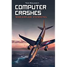 Computer Crashes: when airplane systems fail