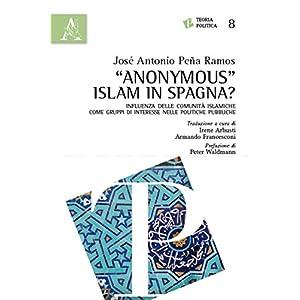 «Anonymous» Islam in Spagna? Influenza delle com