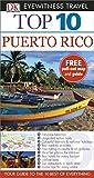 Top 10 Puerto Rico (DK Eyewitness Travel Guide)