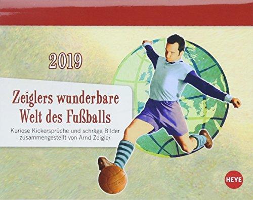 Zeiglers wunderbare Welt des Fußballs Tagesabreißkalender - Kalender 2019