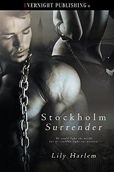 Stockholm Surrender by [Harlem, Lily]