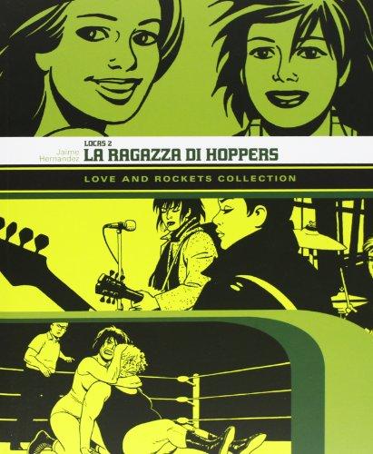 Download La ragazza di Hoppers. Love and Rockets collection. Locas: 2
