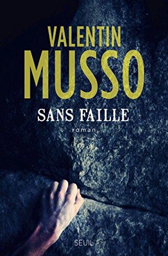 Sans faille par Valentin Musso