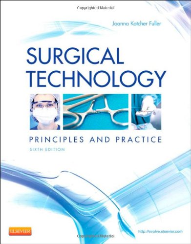 Surgical Technology: Principles and Practice, 6e