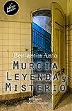 Murcia, leyenda y misterio: 5ª Edición - Bolsillo