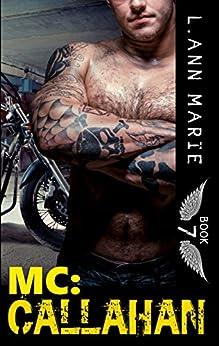 MC: Callahan: Book 7 by [Marie, L. Ann]