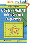 A Guide to MATLAB Object-Oriented Pro...