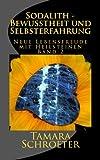 Sodalith - Bewusstheit und Selbsterfahrung: Neue Lebensfreude mit Heilsteinen (Geschichten, die mein Stein erzaehlt) -