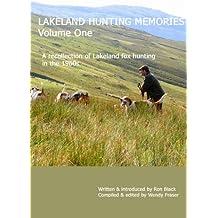 Lakeland Hunting Memories: Volume One