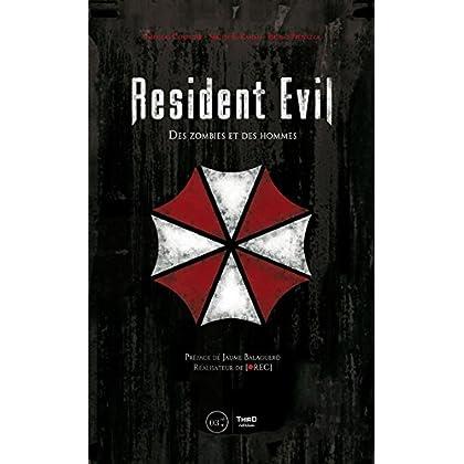 Resident Evil: Des zombies et des hommes (Sagas)