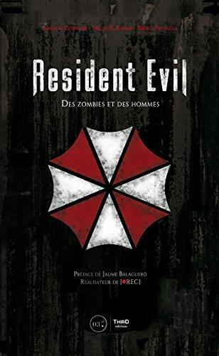 Resident Evil: Des zombies et des hommes (Sagas) par Nicolas Courcier