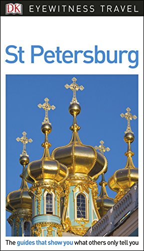 DK Eyewitness Travel Guide St Petersburg (Eyewitness Travel Guides) (English Edition)