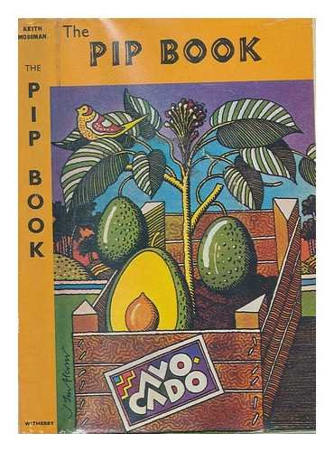 The pip book / Keith Mossman ; line drawings by Marion Bagshawe