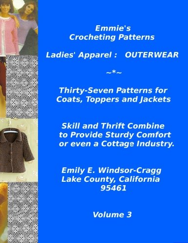 emmies-crocheting-patterns-ladies-apparel-outerwear-thirty-seven-patterns-for-coats-toppers-and-jack