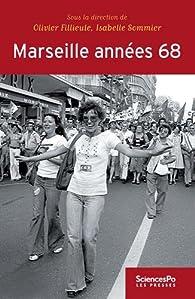Marseille années 68 par Olivier Fillieule