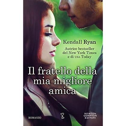 Il Fratello Della Mia Migliore Amica (Roommates Series Vol. 1)