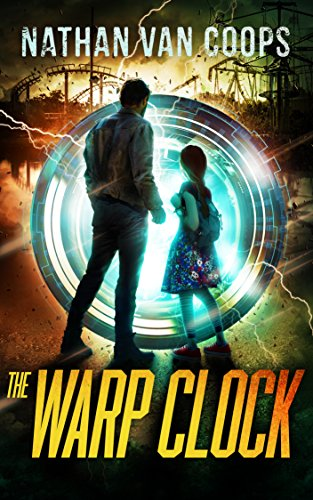 The Warp Clock: A Time Travel Adventure (In Times Like These Book 4) (English Edition)