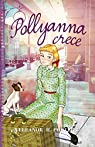 Pollyanna crece par Eleanor H. Porter