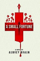 A Small Fortune (Fortune Series Book 1) (English Edition)