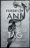 Der namenlose Tag: Roman (suhrkamp taschenbuch) - Friedrich Ani